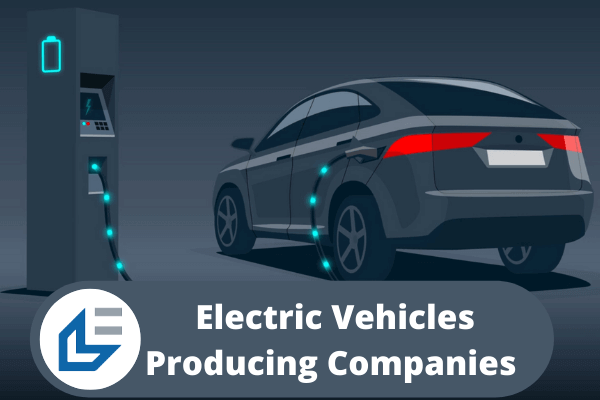 Electric Vehicle Stocks Electric Vehicle Producing Companies